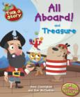 Image for All aboard!: and, Treasure