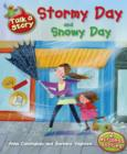 Image for Stormy day: and, Snowy day