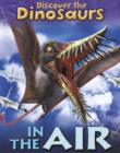 Image for Discover the dinosaurs in the air