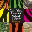 Image for Can you guess what I am?.: (Animals)
