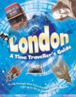 Image for London: a time traveller's guide