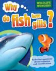 Image for Why do fish have gills?: and other questions about evolution and classification : 5