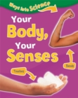 Image for Your body, your senses