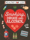 Image for Smoking, drugs and alcohol