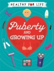 Image for Puberty and growing up