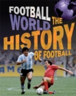 Image for The history of football