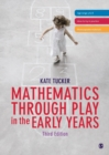 Image for Mathematics through play in the early years
