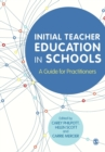 Image for Initial teacher education in schools  : a guide for practitioners
