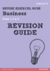 Image for Revise edexcel GCSE businessUnits 1, 3 and 5,: Revision guide