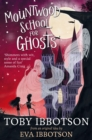 Image for Mountwood School for Ghosts