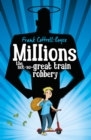 Image for Millions  : the not-so-great train robbery