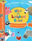 Image for The What the Ladybird Heard Sticker Book