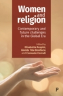 Image for Women and religion: contemporary and future challenges in the global era