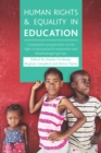 Image for Human rights and equality in education: comparative perspectives on the right to education for minorities and disadvantaged groups
