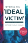 Image for Revisiting the 'ideal victim': developments in critical victimology