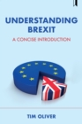 Image for Understanding Brexit: a concise introduction