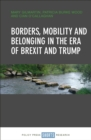 Image for Borders, mobility and belonging in the era of Brexit and Trump