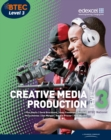 Image for Creative media production: Level 3, BTEC National
