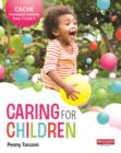 Image for Caring for children.: (CACHE foundation learning entry 3/level 1)