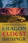 Image for Eragon: Eldest ; Brisinger, or, The seven promises of Eragon Shadeslayer and Saphira Bjartskular
