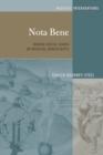 Image for Nota Bene: Making Digital Marks on Medieval Manuscripts : 3