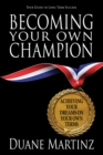 Image for Becoming Your Own Champion