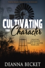Image for Cultivating Your Character