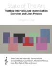 Image for State of The Art Postbop Intervalic Jazz Improvisation Exercises and Lines Phrases