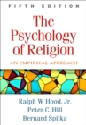 Image for The psychology of religion: an empirical approach