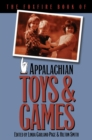 Image for The foxfire book of Appalachian toys & games