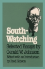 Image for South-watching: selected essays