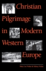 Image for Christian Pilgrimage in Modern Western Europe