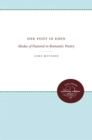 Image for One Foot in Eden: Modes of Pastoral in Romantic Poetry