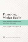 Image for Promoting Worker Health: A New Approach to Employee Benefits in the Twenty-First Century