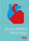 Image for The laws of medicine  : field notes from an uncertain science