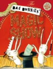 Image for The bad bunnies' magic show