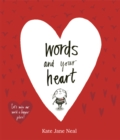 Image for Words and your heart