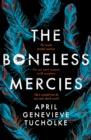 Image for The boneless mercies
