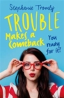 Image for Trouble makes a comeback