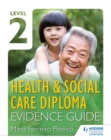 Image for Level 2 Health & Social Care Diploma evidence guide