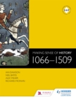 Image for Making Sense of History: 1066-1509