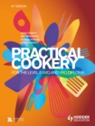 Image for Practical cookery for the Level 3 NVQ and VRQ Diploma.