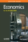 Image for Economics for the IB Diploma.: (Revision guide)