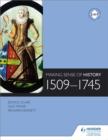 Image for Making Sense of History: 1509-1745