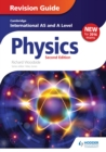 Image for Cambridge international AS/A level physics.: (Revision guide)