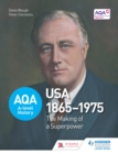 Image for AQA A-level history.: USA 1865-1975 (The making of a superpower)