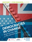 Image for History+ for Edexcel A level.: (Democracies in change : Britain and the USA in the twentieth century)
