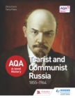 Image for AQA A-level history.: (Tsarist and Communist Russia 1855-1964)