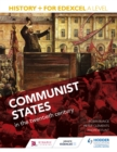 Image for History+ for Edexcel A level: Communist states in the twentieth century
