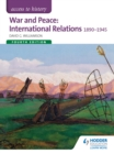 Image for War and peace: international relations 1890-1945.